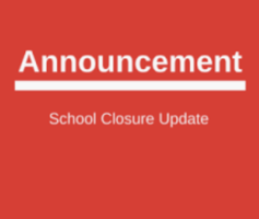 Updated School Closure Information